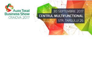 Prima ediție Auto Total Business Show la Craiova în 2017