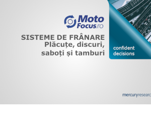 Studiu realizat de Motofocus si Mercury Research pentru sistemele de frânare