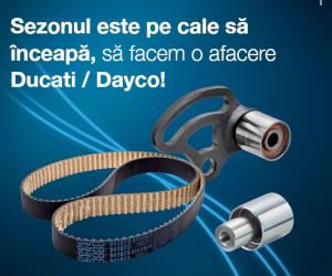 Sezonul este pe cale să înceapă, să facem o afacere Ducati/ Dayco!